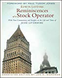 Reminiscences of a Stock Operator: Annotated Edition by Jon D. Markman